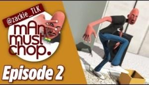 Video: Man Must Chop: Episode 2 – Aluta The Street Dancer